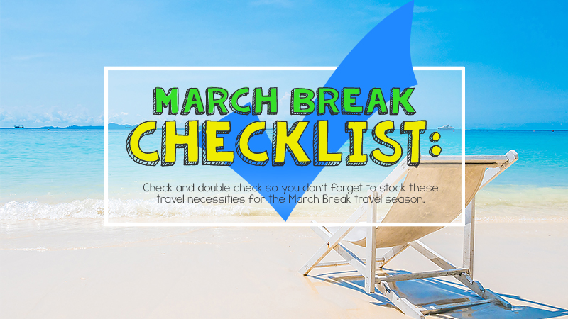 March Break checklist